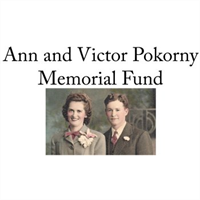 Ann and Victor Pokorny Memorial Fund