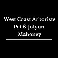 Pat and Jolynn Mahoney, West Coast Arborist