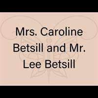 Mrs. Caroline Betsill and Mr. Lee Betsill