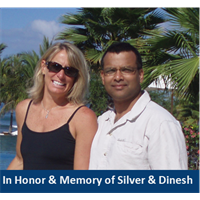 In Honor & Memory of Dinesh & Silver