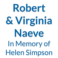 Robert & Virginia Naeve, in Memory of Helen Simpson