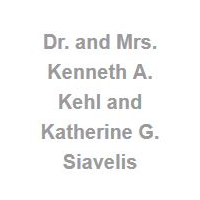 Dr. and Mrs. Kenneth A. Kehl and Katherine G. Siavelis