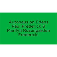 Autohaus on Edens Paul Frederick and Marilyn Rosengarden Frederick