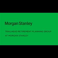 Trailhead Retirement Planning Group at Morgan Stanley